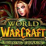WORLD OF WARCRAFT – THE BURNING CRUSADE